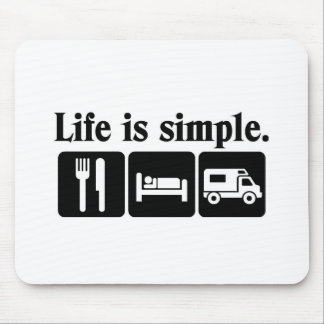 Life is simple recreation mouse pad