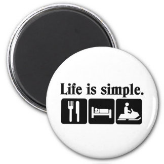 Life is simple, snowmobiling magnet