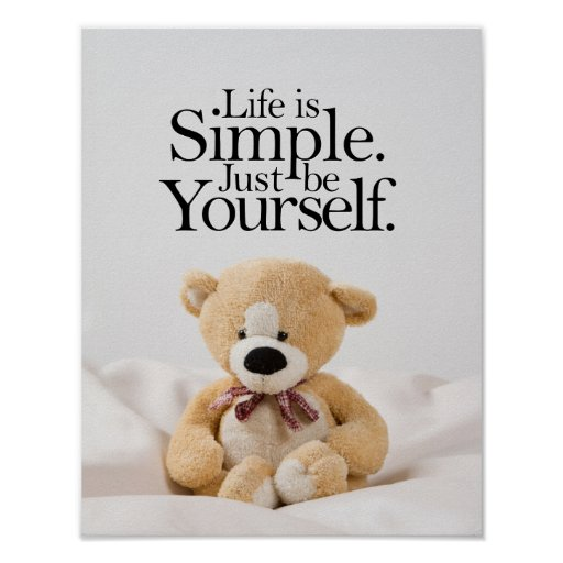Love Quotes With Teddy Bear Images: Life Is Simple Teddy Bear Inspirational Quote Poster