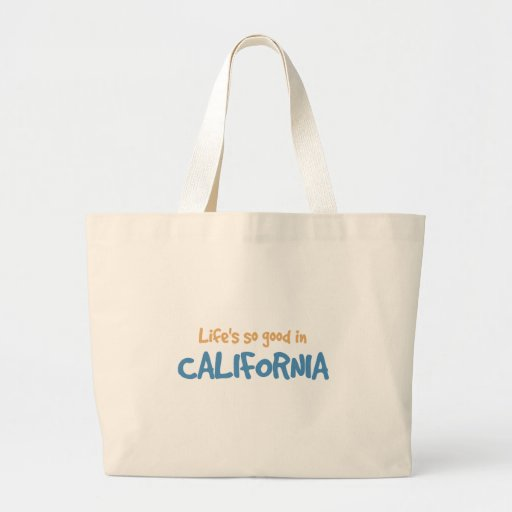 Life is so good in California Canvas Bags