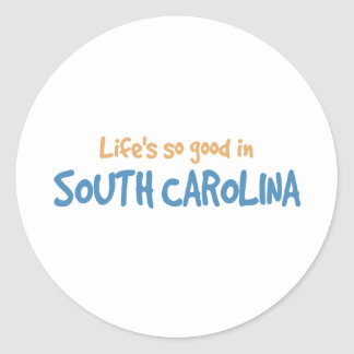 Life is so good in South Carolina Classic Round Sticker