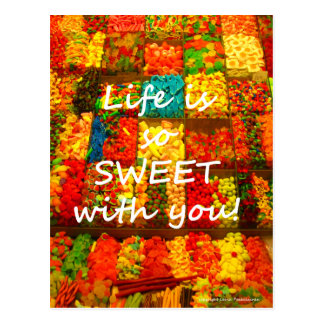 Life is So Sweet With You Postcard