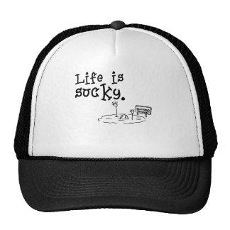 Life Is Sucky Trucker Hat