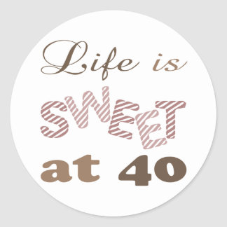 Life Is Sweet At 40 Classic Round Sticker