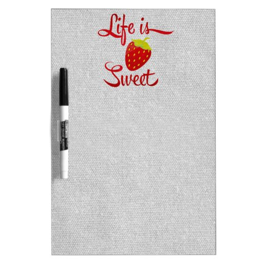 Life is Sweet Strawberry Dry Erase Whiteboards
