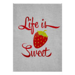 Life is Sweet Strawberry Print