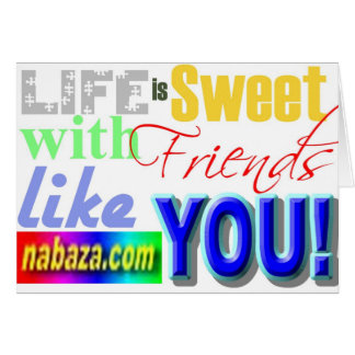 Life Is Sweet With Friends Like You Collections Card