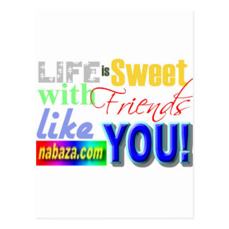 Life Is Sweet With Friends Like You Collections Postcard