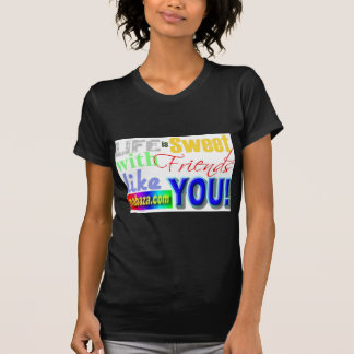 Life Is Sweet With Friends Like You Collections T-Shirt
