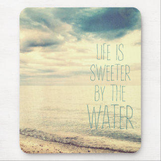 Life Is Sweeter Beach Scene Mouse Pad