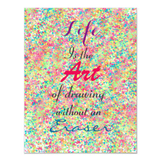 """"""" Life is the Art of drawing without an eraser"""" Card"""