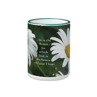 Life is the flower-Daisy with Quote Coffee Mugs