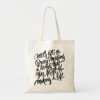 Life is the most important tote bag