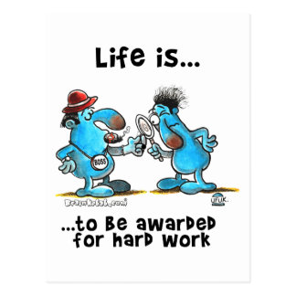 Life is to be reward for hard work postcard