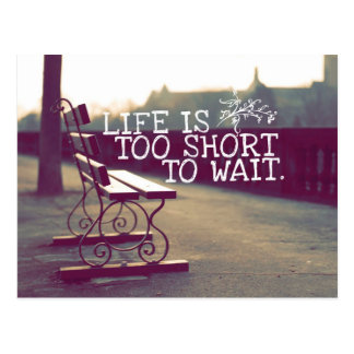 Life Is Too Short | Motivational Quote Postcard