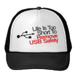 Life Is Too Short to Remove USB Safely Trucker Hat