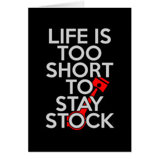 Life Is Too Short to Stay Stock Card