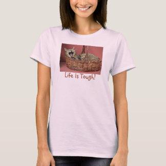 Life Is Tough Cat T Shirt