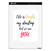 Life is tough,Darling iPad 3 Decal