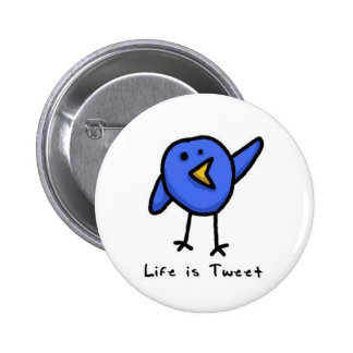 """Life is Tweet"" Button"