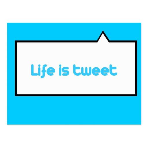 Life is tweet postcards