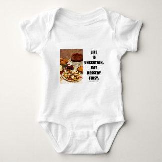Life Is Uncertain.  Eat Dessert First. (Humor) Baby Bodysuit