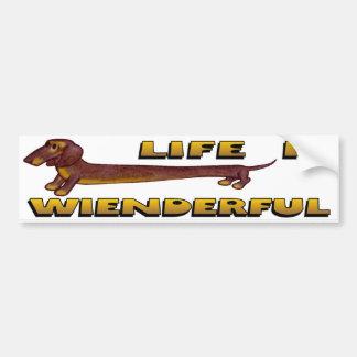 Life Is Wienderful Dachshund Bumper Sticker Car Bumper Sticker