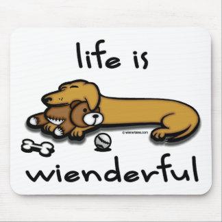 Life Is Wienderful Mousepad