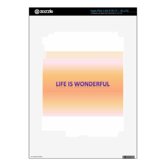 life is wonderful decals for iPad 3