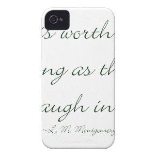 Life Is Worth Living As Long As There Is A Laugh.. iPhone 4 Case-Mate Case