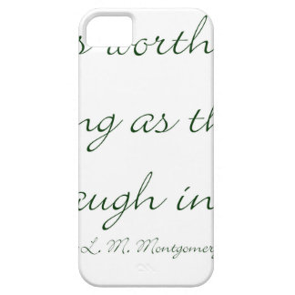 Life Is Worth Living As Long As There Is A Laugh.. iPhone SE/5/5s Case