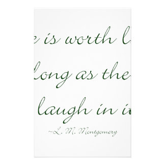Life Is Worth Living As Long As There Is A Laugh.. Stationery