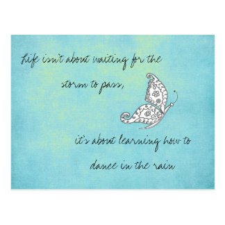 Life isn t about Waiting Quote Postcard