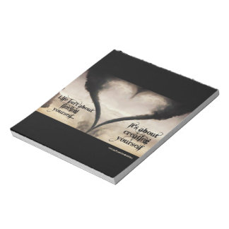 Life Isn't About Finding Yourself Heart Tornado Note Pad