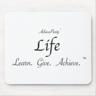 Life:  Learn. Give. Achieve. Mouse Pad