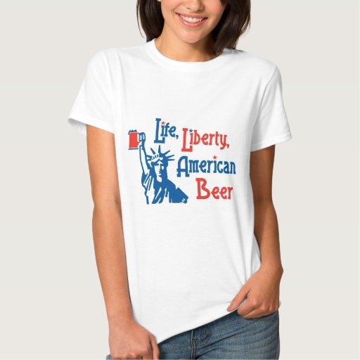 Life, Liberty, American Beer T Shirt