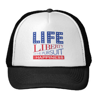 Life, Liberty and the Pursuit of Happiness Trucker Hat