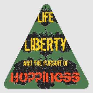 Life Liberty and the pursuit of Hoppiness Sticker