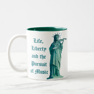 Life, Liberty and the Pursuit of Music - Statue Two-Tone Coffee Mug