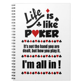 LIFE LIKE POKER custom notebook