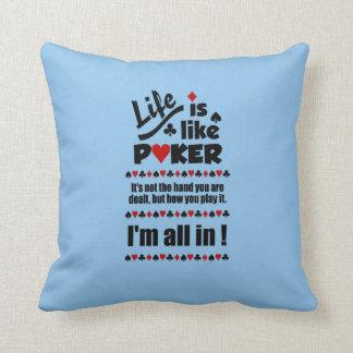 LIFE LIKE POKER custom throw pillow