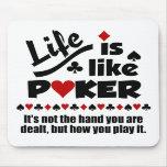 Life Like Poker mousepad