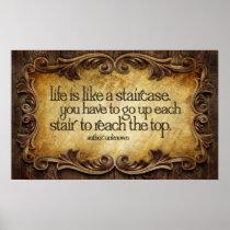 Life Like Staircase Inspirational Poster Print