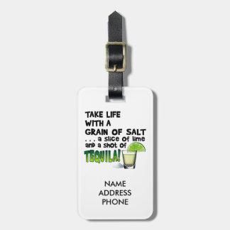 Life, Lime, Salt, TEQUILA! Cocktail Humor Bag Tag