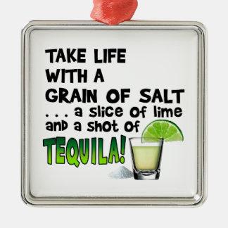 Life, Lime, Salt, TEQUILA! Cocktail Humor Metal Ornament