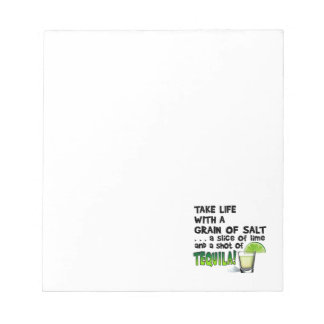 Life, Lime, Salt, TEQUILA! Cocktail Humor Memo Notepads