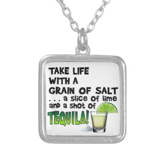 Life, Lime, Salt, TEQUILA! Cocktail Humor Silver Plated Necklace