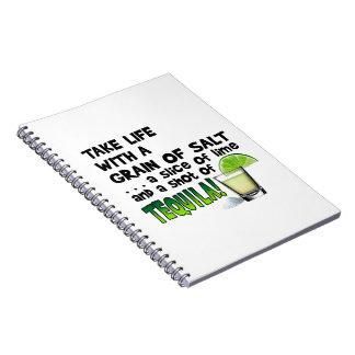 Life, Lime, Salt, TEQUILA! Cocktail Humor Spiral Notebook