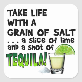 Life, Lime, Salt, TEQUILA! Cocktail Humor Square Sticker