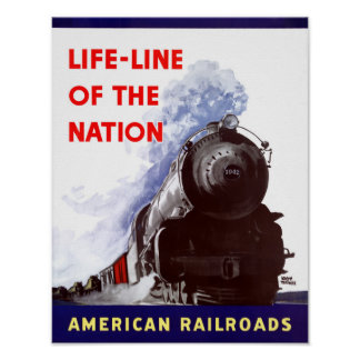 Life-Line of the Nation American Railroads Poster